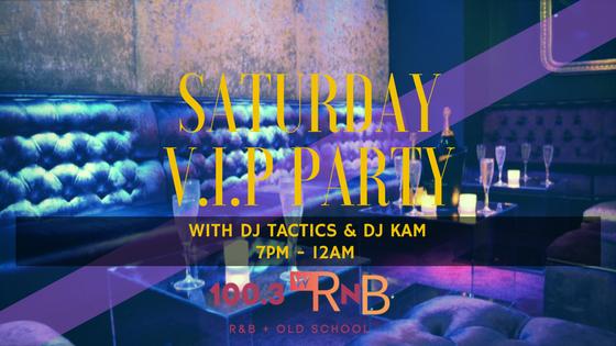 Saturday VIP Party